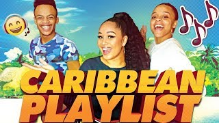 MA CARIBBEAN PLAYLIST !! 🔥
