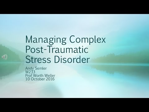 Managing Complex Post-Traumatic Stress Disorder