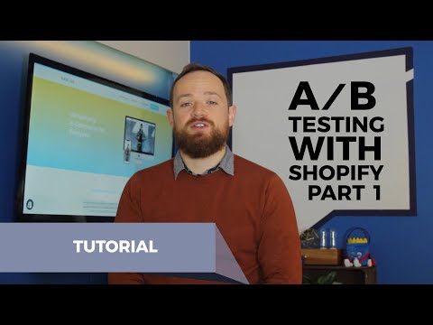How To Do A/B Testing In Shopify With Google Analytics Part 1