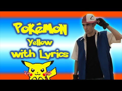 Pokémon Yellow WITH LYRICS