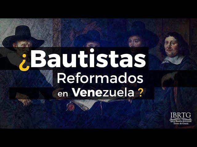 Bautistas Reformados en Venezuela / Ps Plinio Orozco