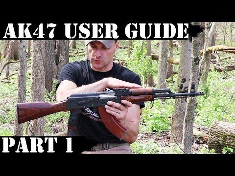 AK47 USER GUIDE - PART 1