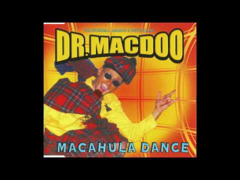Dr . Macdoo - Macahula Dance (Extended)