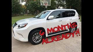 6 Months With a Lexus GX460 | THOUGHTS