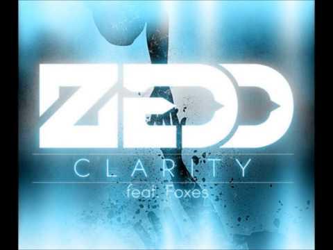 Zedd - Clarity ft. Foxes (Original Mix)
