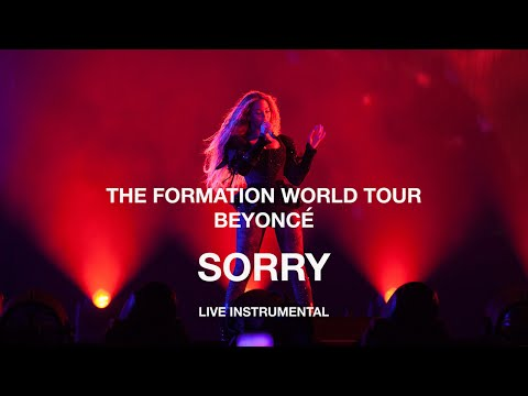 Beyoncé — Sorry (The Formation World Tour Instrumental)