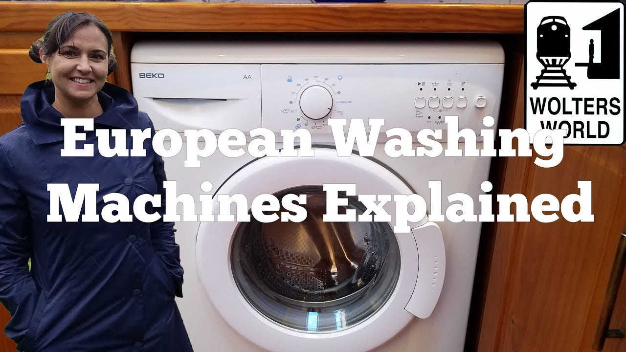How to Use a European Washing Machine by Jocelyn