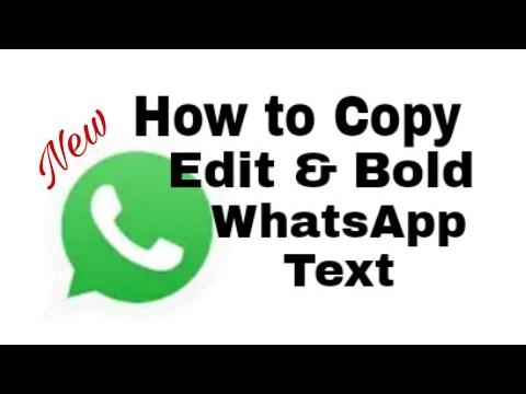 How to Copy,Edit,Paste,Bold & Itallies to WhatsApp Text  5 Tricks