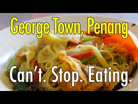 The Best Budget Food City: George Town, Malaysia