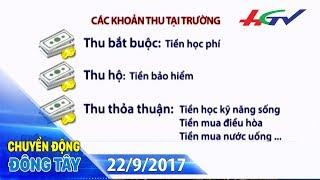 Lạm thu trường học | CHUYỂN ĐỘNG ĐÔNG TÂY - 22/9/2017