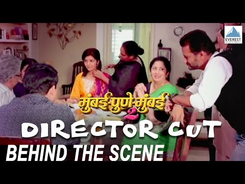 Directors Cut - Mumbai Pune Mumbai 2 Behind The Scenes   Satish Rajwade   Marathi Movie 2015