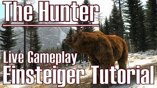 The Hunter ★ Einsteiger Tutorial ★ Live Gameplay [Deutsch/HD]