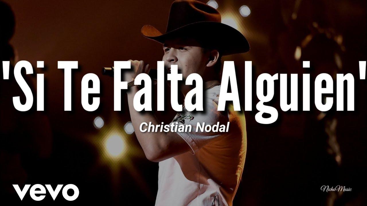 Christian Nodal Si Te Falta Alguien 2019 Chords Chordify