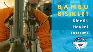 Bambu Bisiklet / Bamboo Bike Maker