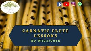 Gopal Sir Teaches Carnatic Flute @WeGotGuru