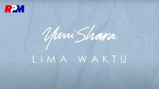 Download Mp3 Yuni Shara - Lima Waktu   Lyric Video