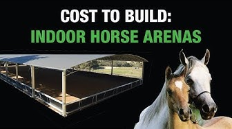 Cost To Build An Indoor Riding Arena