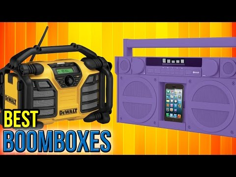 10 Best Boomboxes 2017