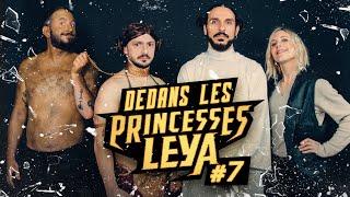 DEDANS LES PRINCESSES LEYA #7 GOSSIP