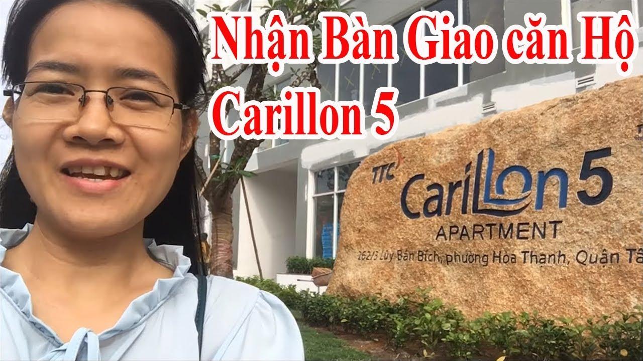 Carillon Tân Phú, Nhận bàn giao căn hộ Carillon 5