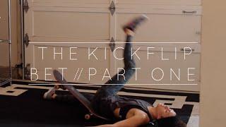 Kickflip Bet // Part One