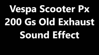Vespa Scooter Px 200 Gs Old Exhaust Sound Effect