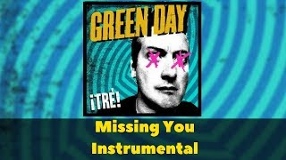 Green Day - Missing You Instrumental