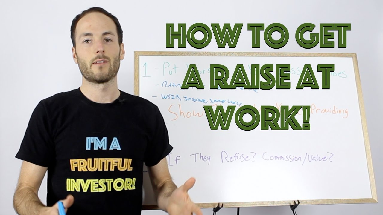 How To Get A Raise At Work  3 Ways To Make More Money