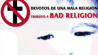 Devotos De Una Mala Religion - Tributo a Bad Religion (Disco Completo V/A)