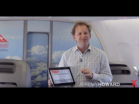 Jeremy Howard - Ideas That Travel | TEDxSydney