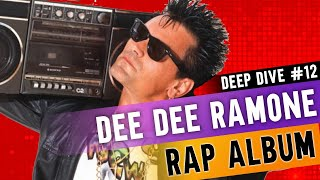 DEE DEE RAMONE MADE A RAP ALBUM THAT NOBODY ASKED FOR