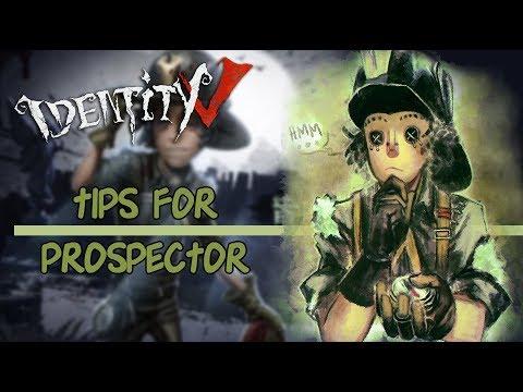 Identity V • Tips for Prospector + Gameplay.