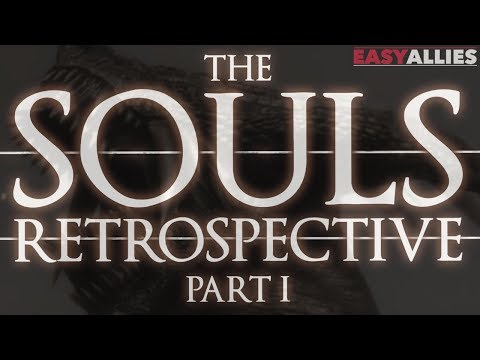 The Souls Retrospective - Part I - Through the Fog