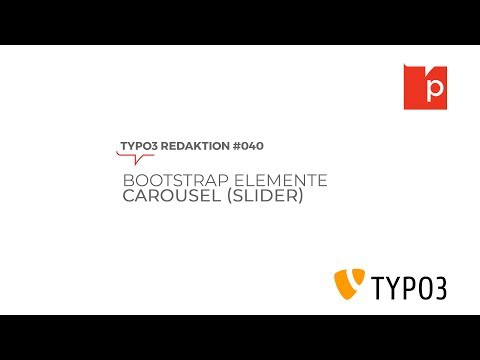 TYPO3#040 Bootstrap Elemente: Caousel (Slider)