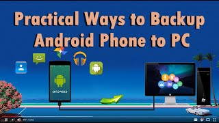 Top 2 Programs to Backup Android Phone to PC
