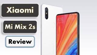 Xiaomi Mi Mix 2s Review With Specs - Smartphone Of Future