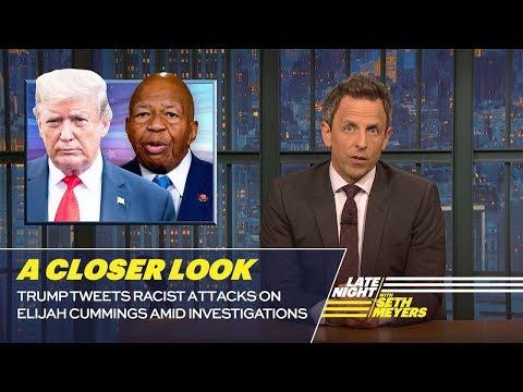 Trump Tweets Racist Attacks on Elijah Cummings Amid Investigations: A Closer Look