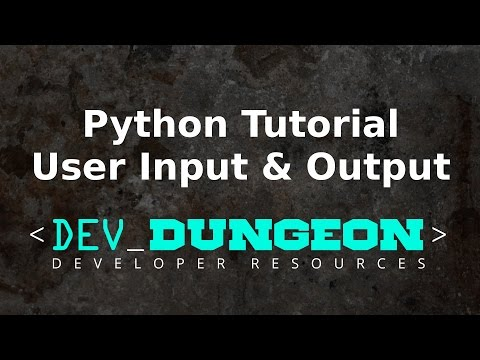 Python Tutorial   User Input & Output