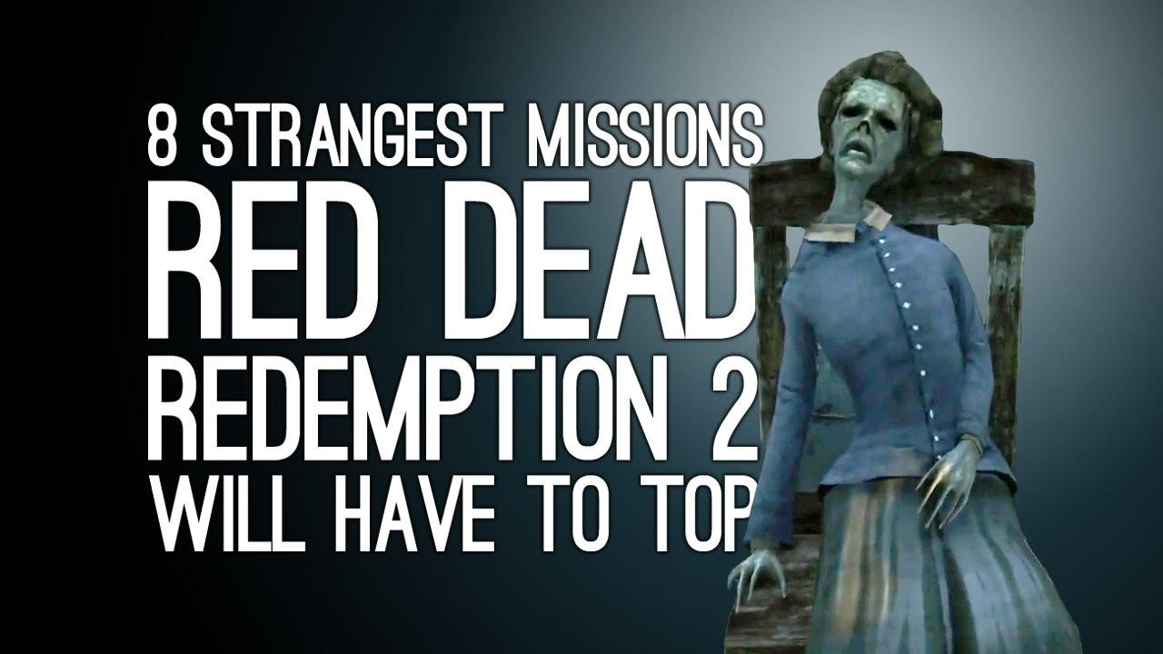 8 Strangest Red Dead Redemption Missions (That Red Dead ...