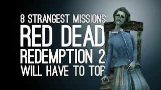 8 Strangest Red Dead Redemption Missions (That Red Dead Redemption 2 Needs to Top)