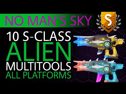 10 EPIC S Class Alien Multitools In No Man's Sky 2019   PC, PS4, Xbox   Xaine's World NMS