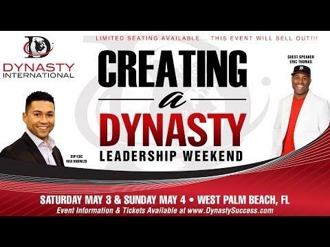 Creating A Dynasty