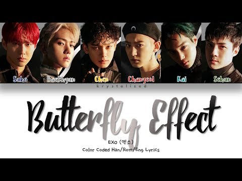 EXO (엑소) 'Butterfly Effect (나비효과)'' (Color Coded Han/Rom/Eng Lyrics)