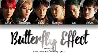 EXO (엑소) - Butterfly Effect (나비효과) [Color Coded HAN|ROM|ENG Lyrics]