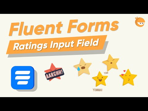 How to add Rating Input Field on your Online Form | WP Fluent Forms