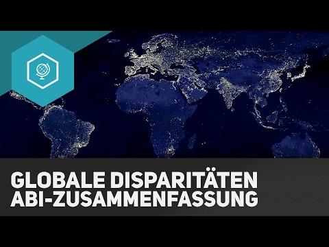Globale Disparitäten - Abiturzusammenfassung
