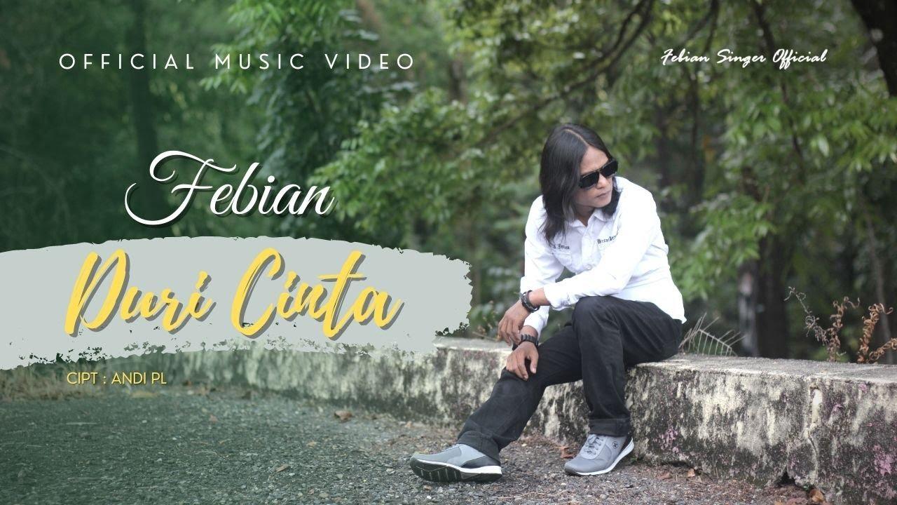 Febian - Duri Cinta (Official Music Video)   Lagu Slow Rock Terbaru 2021