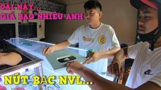 NVL - Rủ A Quốc Lấy Nút Bạc YouTube Lên Tiệm Vàng Bán Và Cái Kết
