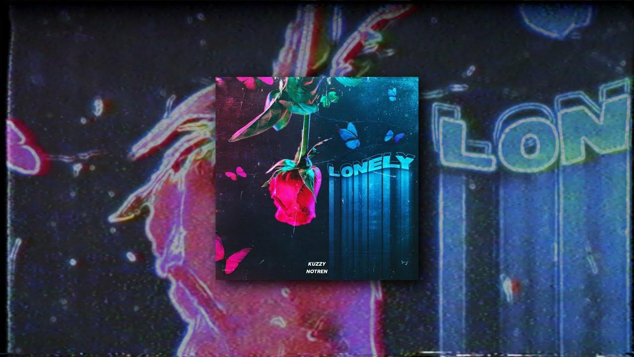 Download KUZZY x Notren - Lonely [prod by. CapsCtrl x Notren]