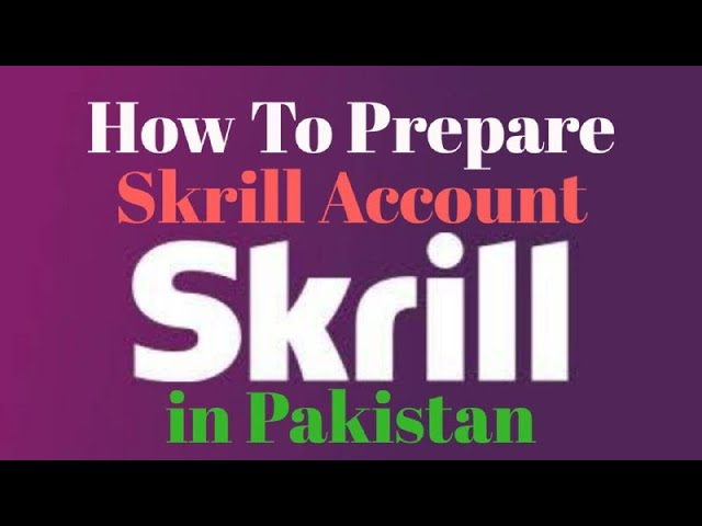 How to Create your skrill Free account in Pakistan?  Skrill ka Free account kaisay banatay hain??
